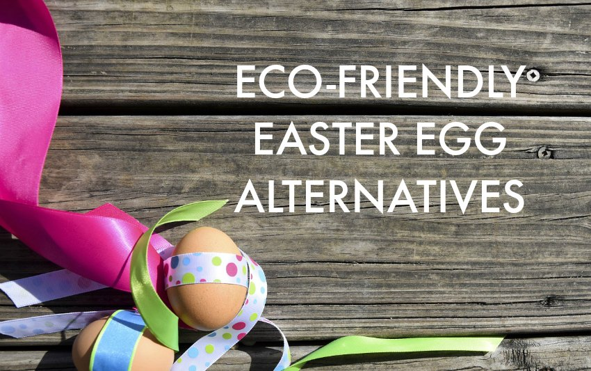 eco-friendly easter egg alternatives