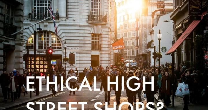 ethical high street shops