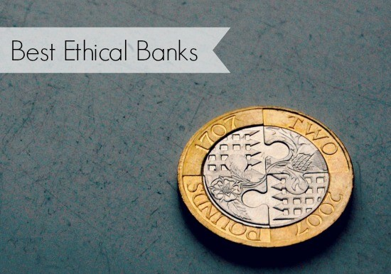 best ethical banks uk