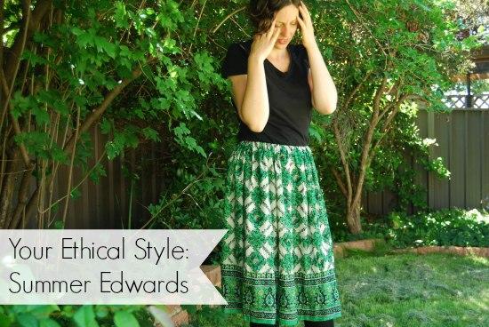 Your Ethical Style: Summer Edwards