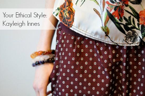 Your Ethical Style: Kayleigh Innes