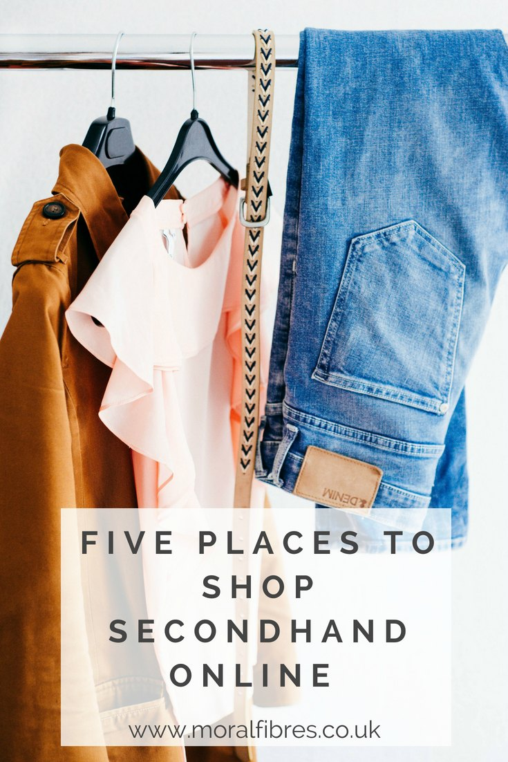 Five Places To Shop For Secondhand Clothes Online Moral Fibres Uk Eco Green Blog