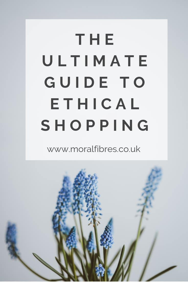 ultimate guide to ethical shopping