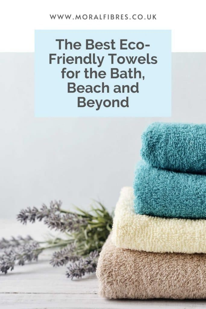 Guide to eco-friendly towels - from organic bath towels to beach towels and more.