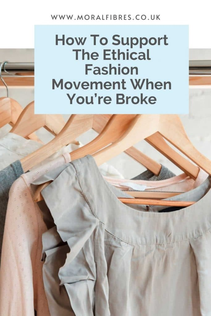 How to support the ethical fashion movement when you're broke