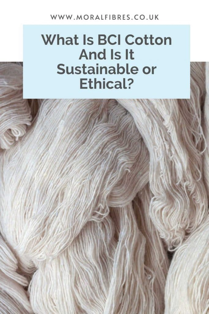 """Image of white skeins of cotton with a blue text box that says """"what is BCI cotton and is it sustainable or ethical?"""""""