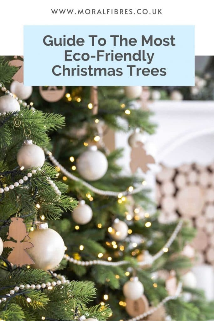 Image of a Christmas tree with a blue text box that says guide to the most sustainable and eco-friendly Christmas trees