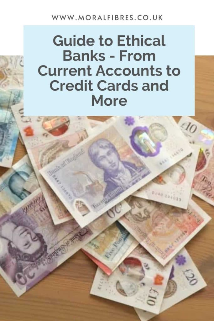 Image of bank notes on a table with a blue text box that says guide to ethical banks - from current accounts to credit cards and more